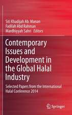Contemporary Issues and Development in the Global Halal Industry: Selected Papers from the International Halal Conference 2014