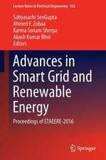 Advances in Smart Grid and Renewable Energy: Proceedings of ETAEERE-2016