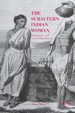 The Subaltern Indian Woman: Domination and Social Degradation