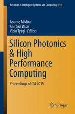 Silicon Photonics & High Performance Computing: Proceedings of CSI 2015