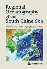 Regional Oceanography Of The South China Sea