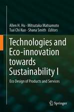 Technologies and Eco-innovation towards Sustainability I: Eco Design of Products and Services