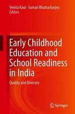 Early Childhood Education and School Readiness in India: Quality and Diversity