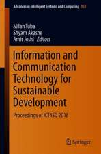Information and Communication Technology for Sustainable Development: Proceedings of ICT4SD 2018