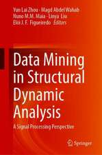 Data Mining in Structural Dynamic Analysis: A Signal Processing Perspective