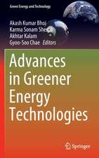 Advances in Greener Energy Technologies
