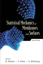 Statistical Mechanics of Membranes and Surfaces (2nd Edition):  A New Approach to Global Strategy and Leadership