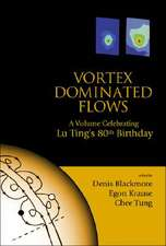 Vortex Dominated Flows:  A Volume Celebrating Lu Ting's 80th Birthday
