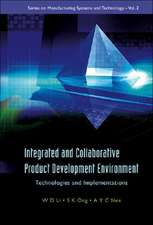 Integrated and Collaborative Product Development Environment:  Technologies and Implementations