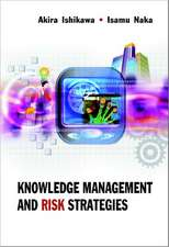 Knowledge Management and Risk Strategies