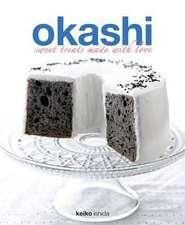 Okashi:  Sweet Treats Made with Love