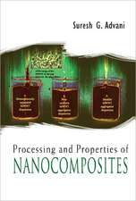 Processing and Properties of Nanocomposites