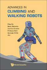 Advances in Climbing and Walking Robots:  Proceedings of 10th International Conference (Clawar 2007)