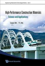 High-Performance Construction Materials:  Science and Applications
