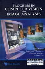 Progress in Computer Vision and Image Analysis