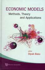 Economic Models:  Methods, Theory and Applications