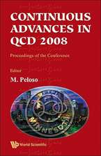 Continuous Advances in QCD:  Proceedings of the Conference