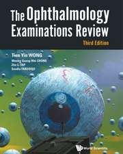 The Ophthalmology Examinations Review (Third Edition)
