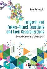 Langevin and Fokker-Planck Equations and their Generalizations