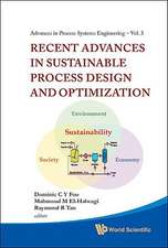 Recent Advances in Sustainable Process Design and Optimization [With CDROM]