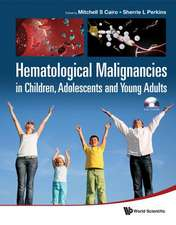 Hematological Malignancies in Children, Adolescents and Young Adults [With CDROM]