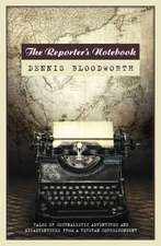A Reporter's Notebook