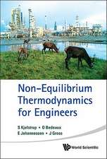 Non-Equilibrium Thermodynamics for Engineers