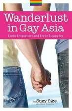 Wanderlust in Gay Asia