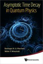 Asymptotic Time Decay in Quantum Physics