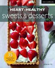 Heart-healthy Sweets and Desserts