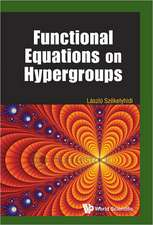 Functional Equations on Hypergroups:  In Tables and Figures