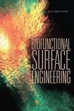 Biofunctional Surface Engineering