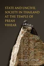 State and Uncivil Society in Thailand at the Temple of Preah Vihear
