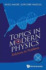 Topics in Modern Physics:  Solutions to Problems