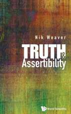 TRUTH AND ASSERTIBILITY
