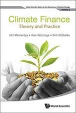 Climate Finance:  Theory and Practice