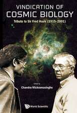 Vindication of Cosmic Biology:  Tribute to Sir Fred Hoyle (1915-2001)