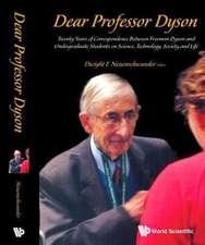 Dear Professor Dyson