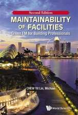 Maintainability of Facilities (Second Edition):  Green FM for Building Professionals