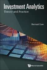 Investment Analytics:  Theory and Practice