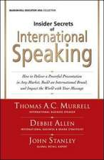 Insider Secrets of International Speaking