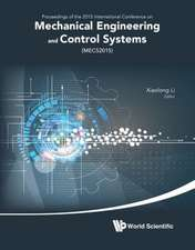 Mechanical Engineering and Control Systems - Proceedings of 2015 International Conference (Mecs2015)