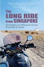 Long Ride from Singapore