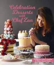 Celebration Desserts with Chef Zan