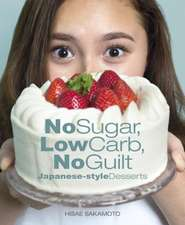 No Sugar, Low Carb, No Guilt Japanese-Style Desserts