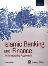 Islamic Banking and Finance: An Integrative Approach