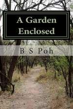 A Garden Enclosed