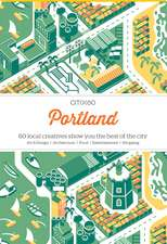 Citix60 - Portland: 60 Creatives Show You the Best of the City