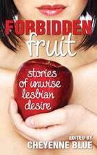 Forbidden Fruit:  Stories of Unwise Lesbian Desire