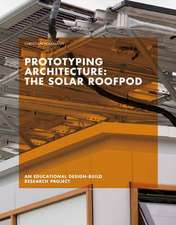 Prototyping Architecture: The Solar Roofpod